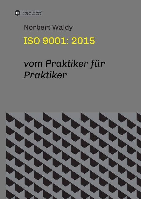 ISO 9001: 2015 als Buch von Norbert Waldy
