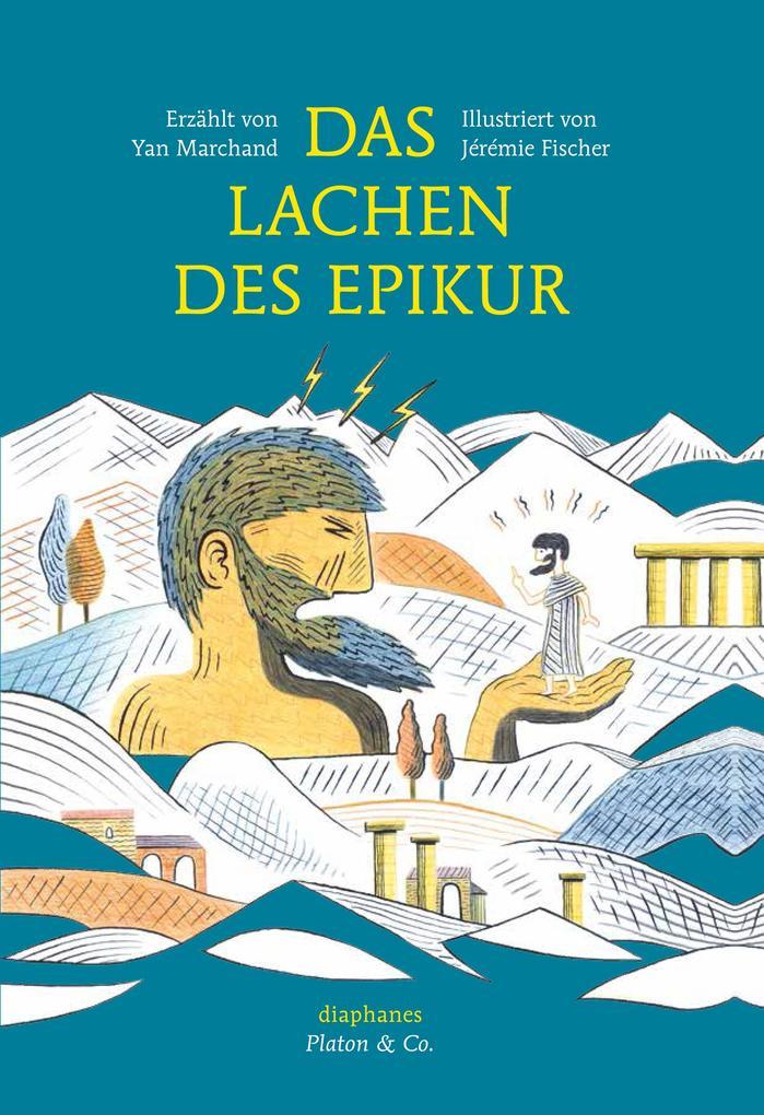 Das Lachen des Epikur als eBook Download von Ya...