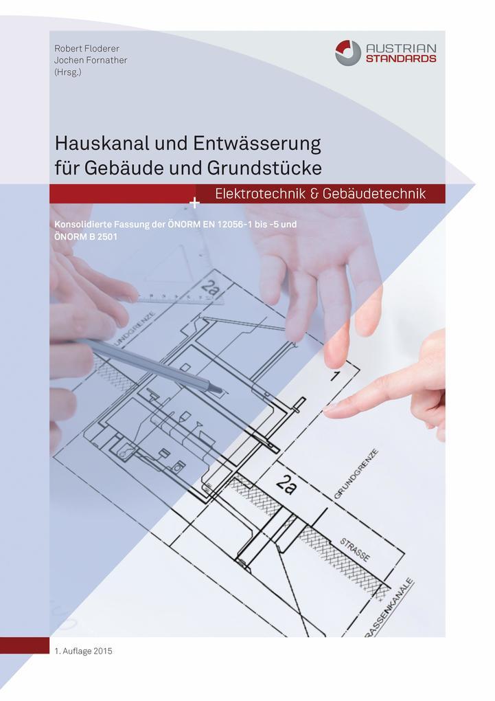 Hauskanal und Entwässerung für Gebäude und Grun...