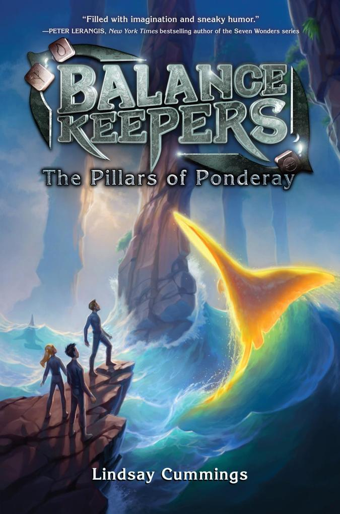 Balance Keepers, Book 2: The Pillars of Pondera...