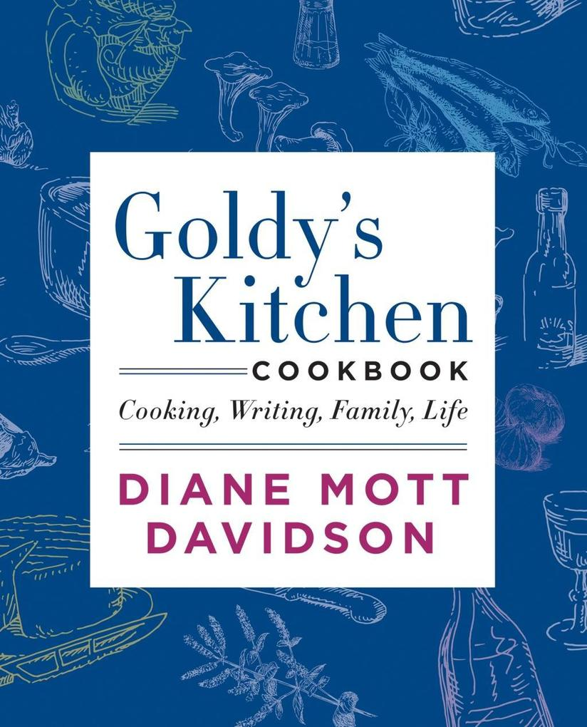 Goldy´s Kitchen Cookbook als eBook Download von...