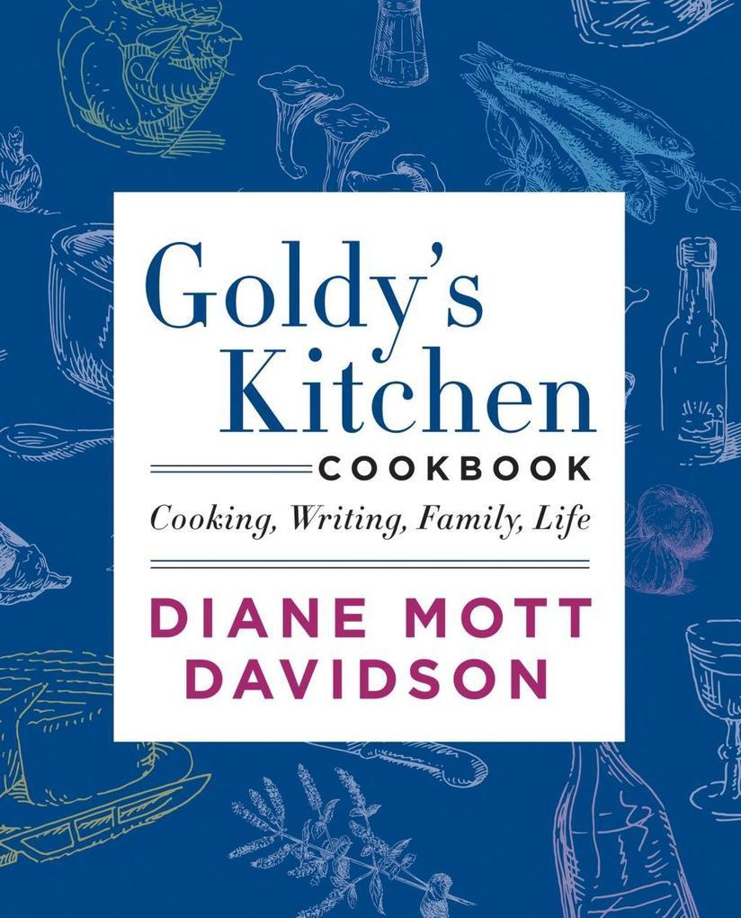 Goldy´s Kitchen Cookbook als eBook Download von...