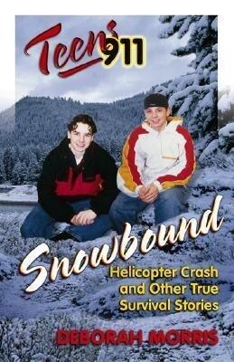 Teens 911: Snowbound als Taschenbuch
