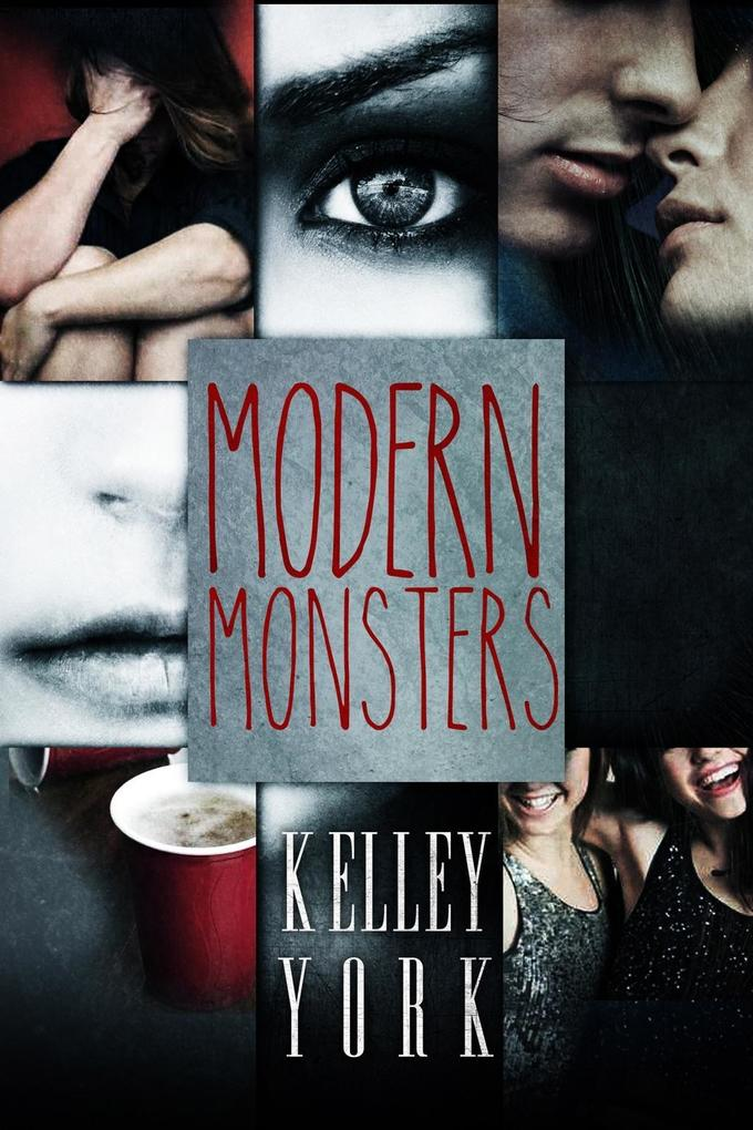 Modern Monsters als eBook Download von Kelley York
