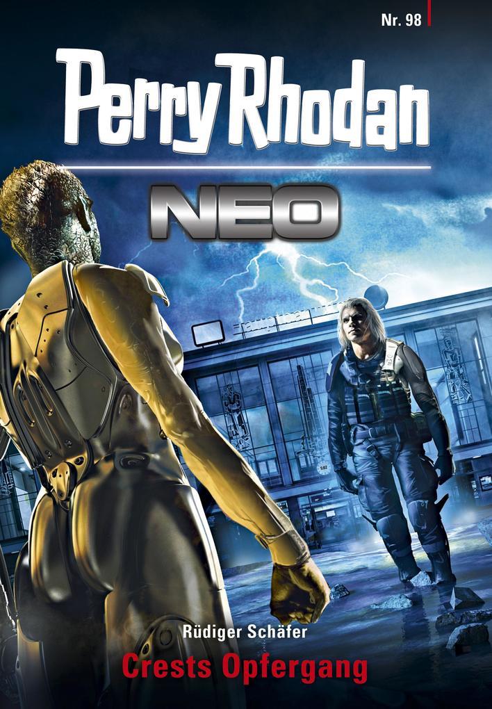 Perry Rhodan Neo 98: Crests Opfergang als eBook...