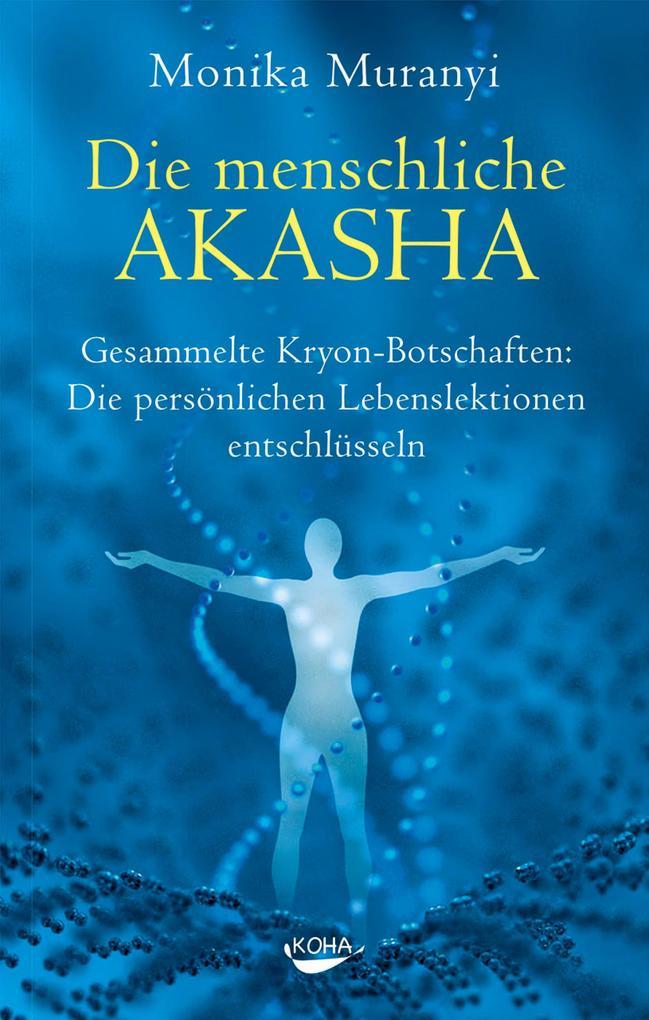 Die menschliche Akasha als eBook Download von M...