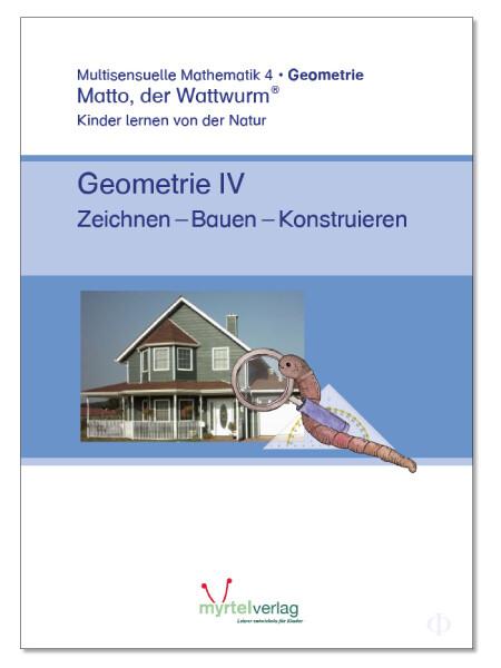 """""""Matto, der Watturm"""" - Lernstufe 4 - Geometrie als Buch"""