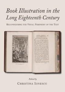 Book Illustration in the Long Eighteenth Centur...
