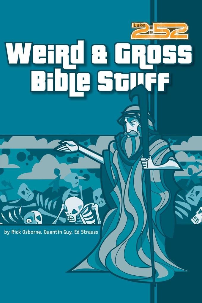 Weird & Gross Bible Stuff als Taschenbuch