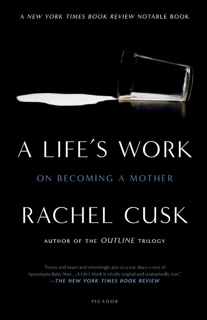 A Life's Work: On Becoming a Mother als Taschenbuch