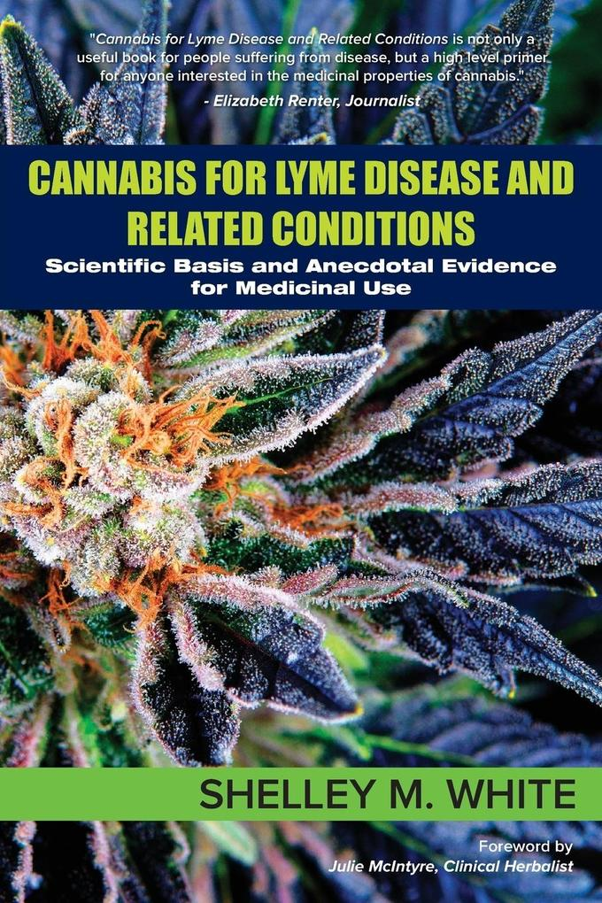 Cannabis for Lyme Disease & Related Conditions ...