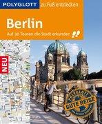 POLYGLOTT zu Fuß entdecken Berlin