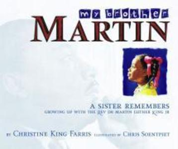My Brother Martin: A Sister Remembers Growing Up with the Rev. Dr. Martin Luther King Jr. als Buch