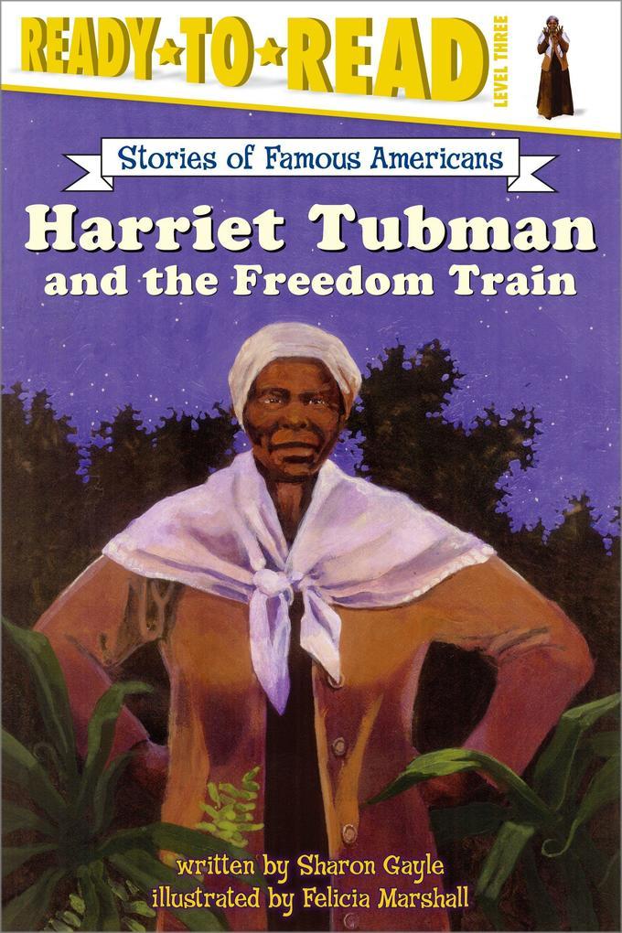 Harriet Tubman and the Freedom Train als Taschenbuch