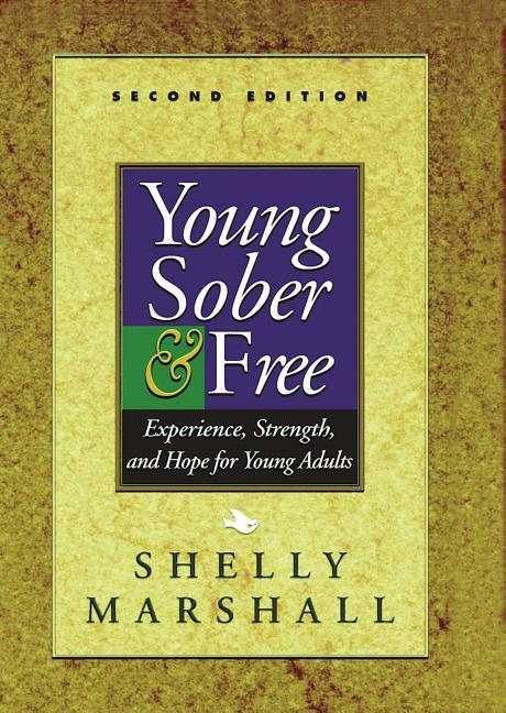 Young, Sober & Free: Experience, Strength, and Hope for Young Adults als Taschenbuch