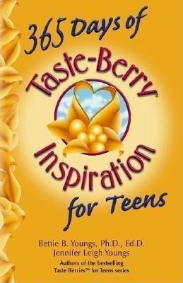 365 Days of Taste-Berry Inspiration for Teens als Taschenbuch