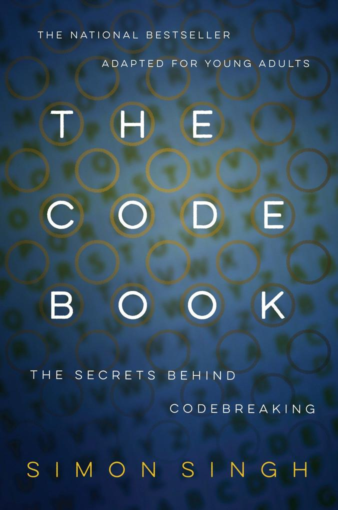 The Code Book: How to Make It, Break It, Hack It, Crack It als Taschenbuch