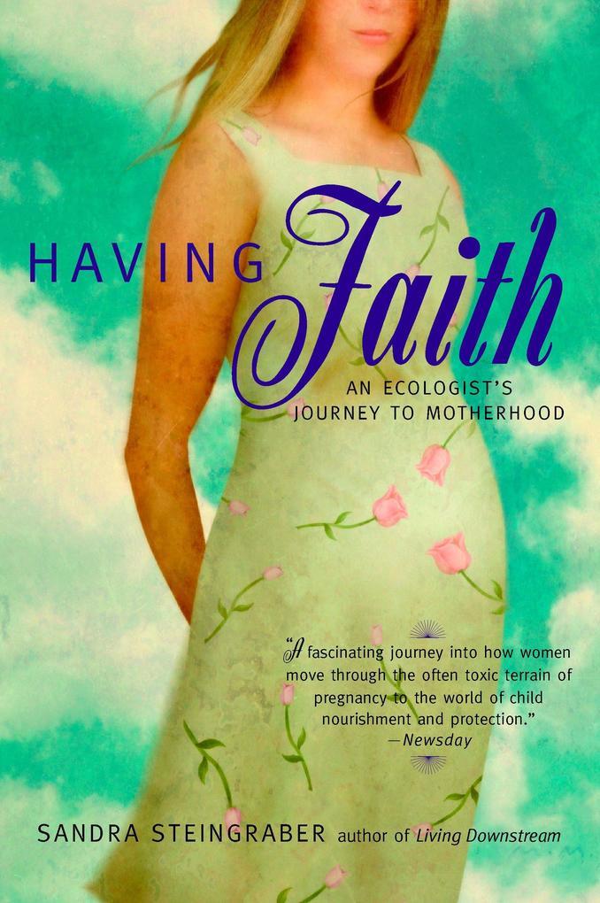 Having Faith: An Ecologist's Journey to Motherhood als Taschenbuch