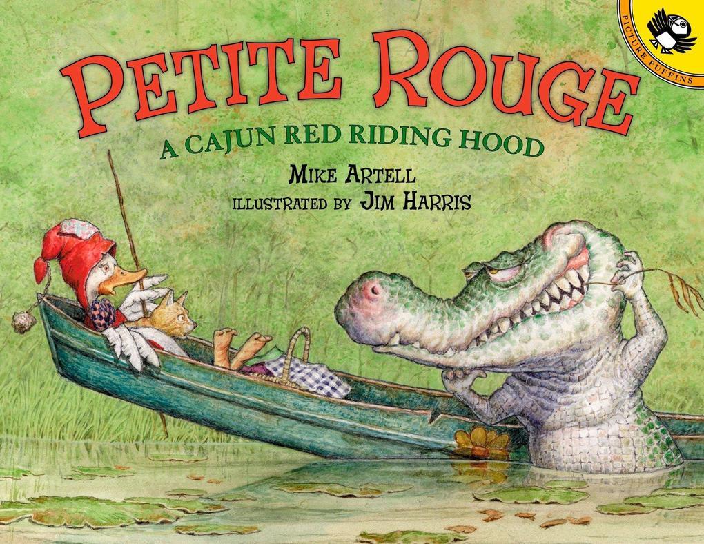 Petite Rouge: A Cajun Red Riding Hood als Taschenbuch