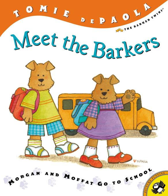 Meet the Barkers: Morgan and Moffat Go to School als Taschenbuch