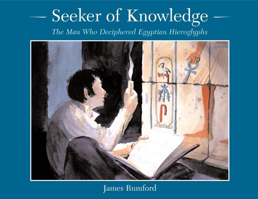 Seeker of Knowledge: The Man Who Deciphered Egyptian Hieroglyphs als Taschenbuch