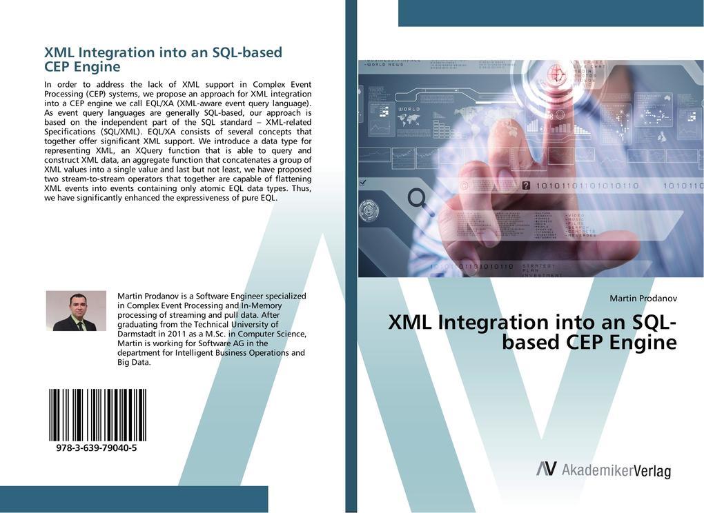XML Integration into an SQL-based CEP Engine al...
