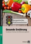 Führerschein: Gesunde Ernährung - Sekundarstufe