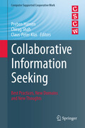 Collaborative Information Seeking