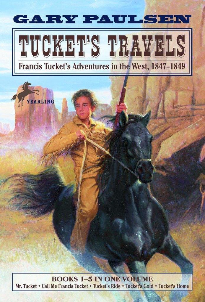 Tucket's Travels: Francis Tucket's Adventures in the West, 1847-1849 (Books 1-5) als Taschenbuch