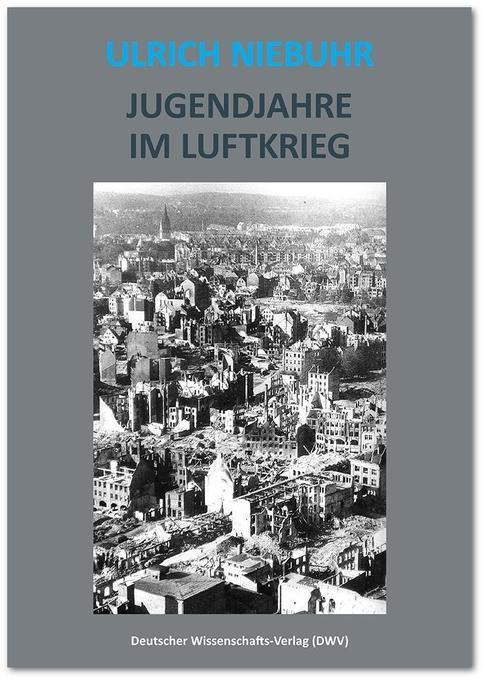 Jugendjahre im Luftkrieg als Buch von Ulrich Ni...