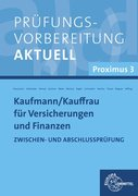 Prüfungsvorbereitung aktuell Kaufmann/-frau für Versicherungen und Finanzen
