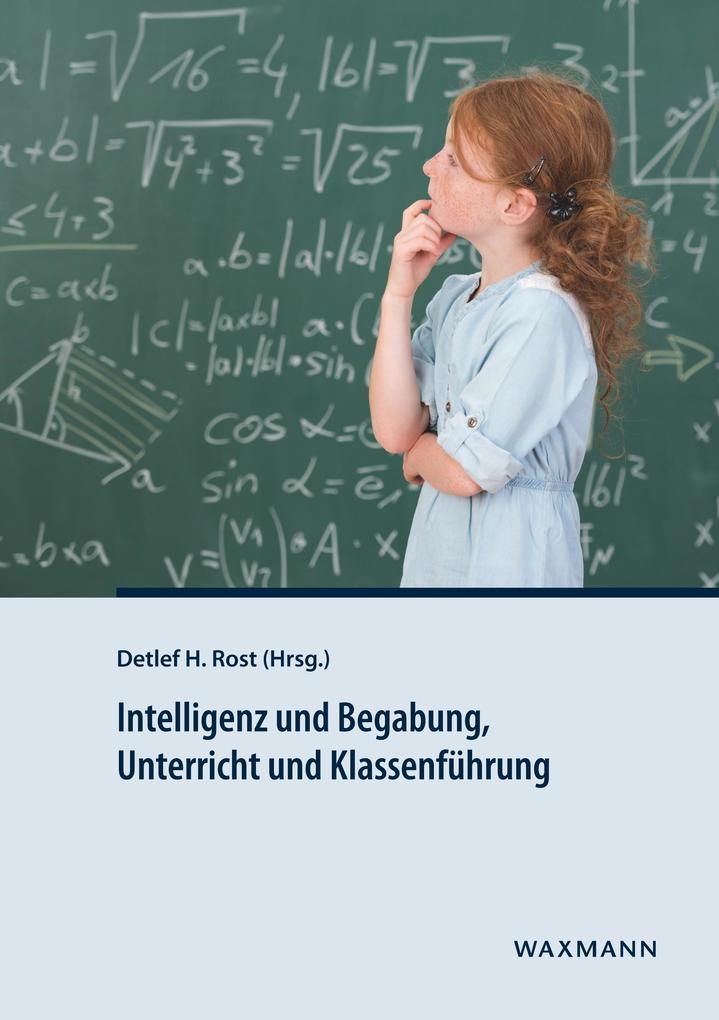 Intelligenz und Begabung, Unterricht und Klasse...
