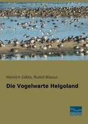 Die Vogelwarte Helgoland