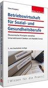 Wirtschaftliche Steuerung von Sozial- und Gesundheitsunternehmen