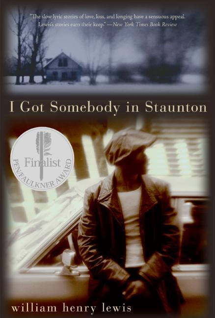 I Got Somebody in Staunton: Stories als Taschenbuch