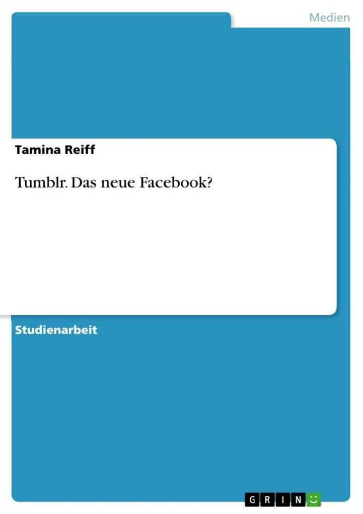 Tumblr. Das neue Facebook? als eBook Download v...