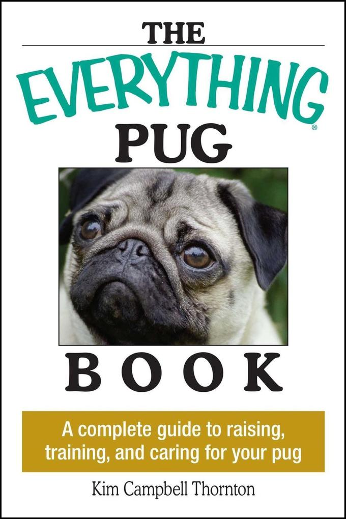 The Everything Pug Book als eBook Download von ...