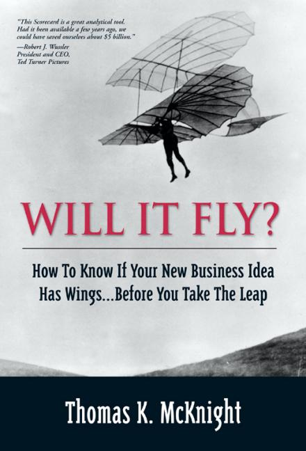 Will It Fly? How to Know If Your New Business Idea Has Wings...Before You Take the Leap als Taschenbuch