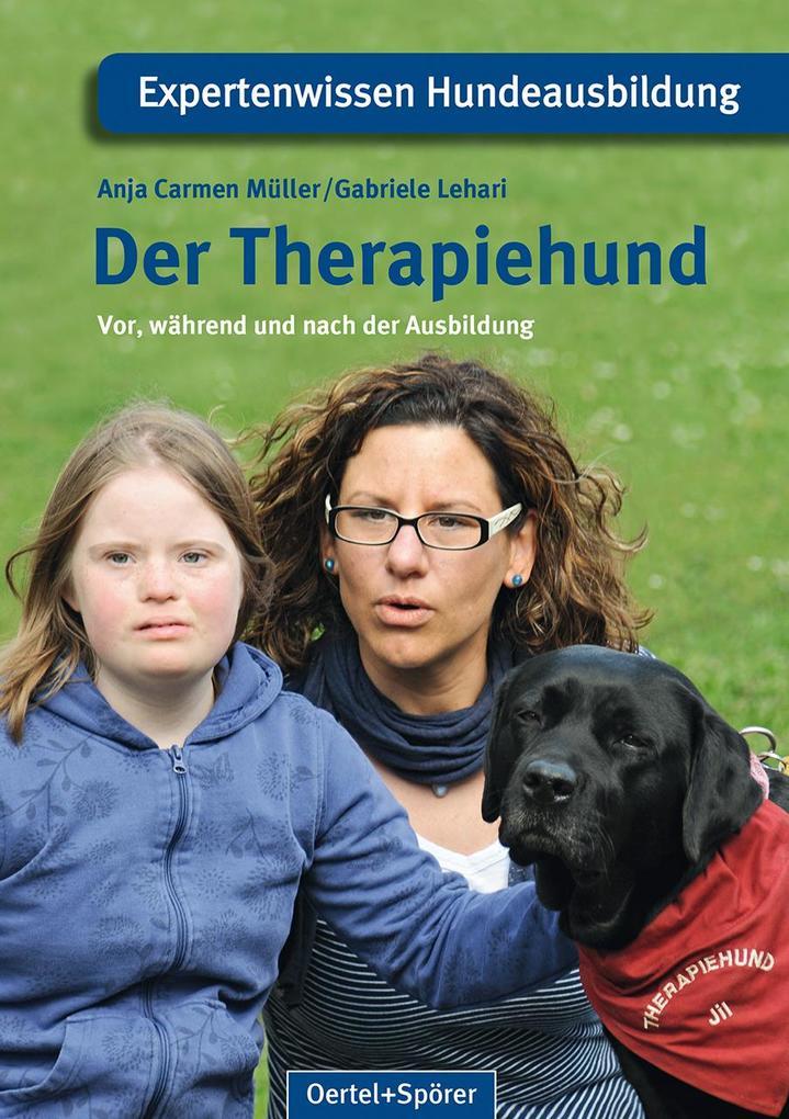 Der Therapiehund als Buch von Anja Carmen Mülle...