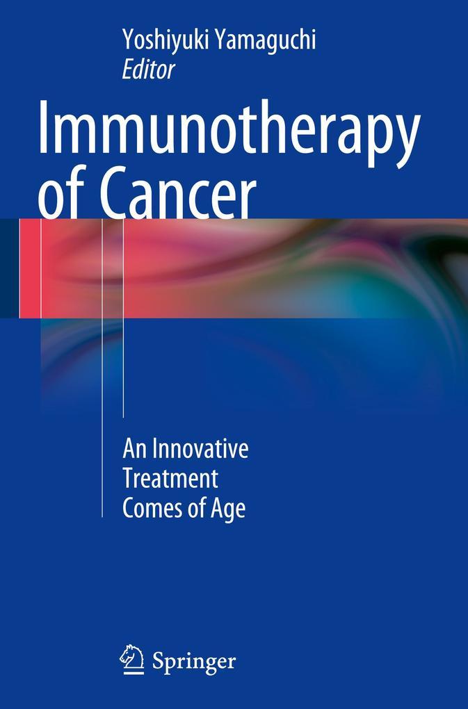 Immunotherapy of Cancer als Buch von