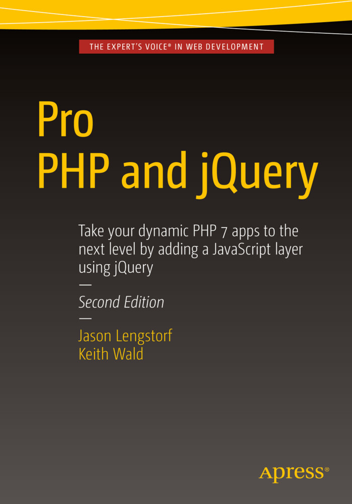 Pro PHP and jQuery als Buch von Keith Wald, Jas...