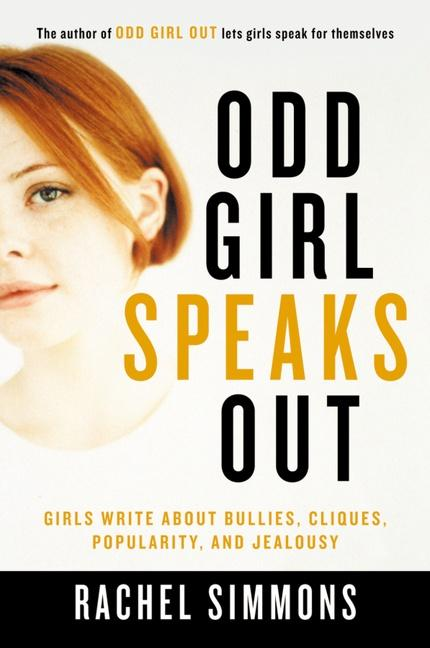 Odd Girl Speaks Out: Girls Write about Bullies, Cliques, Popularity, and Jealousy als Taschenbuch