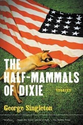 The Half-Mammals of Dixie als Taschenbuch
