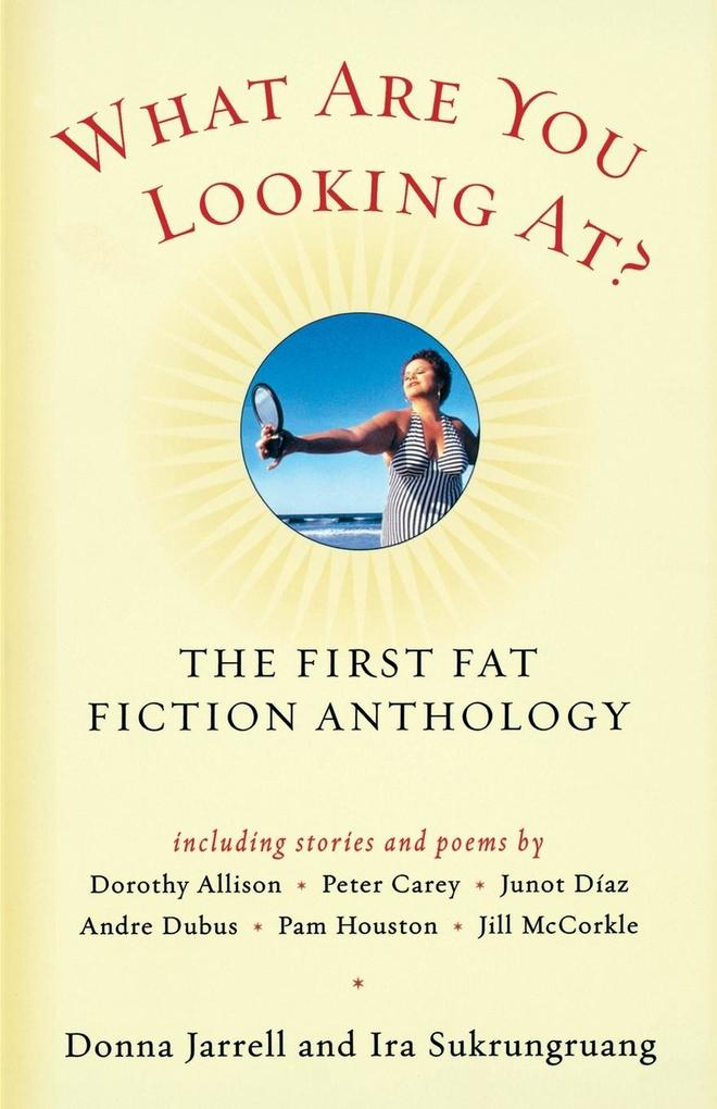 What Are You Looking At?: The First Fat Fiction Anthology als Taschenbuch