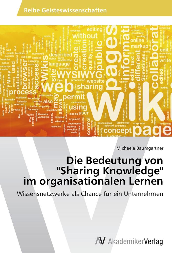 Die Bedeutung von Sharing Knowledge im organisa...