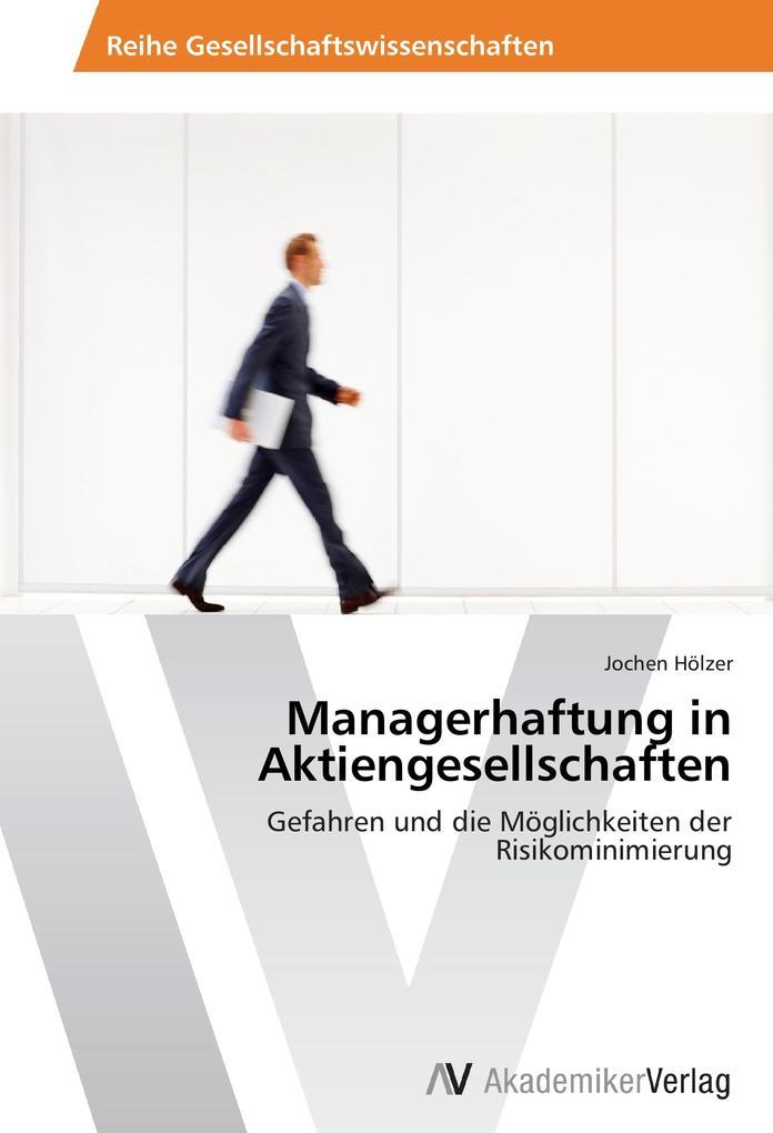 Managerhaftung in Aktiengesellschaften als Buch...