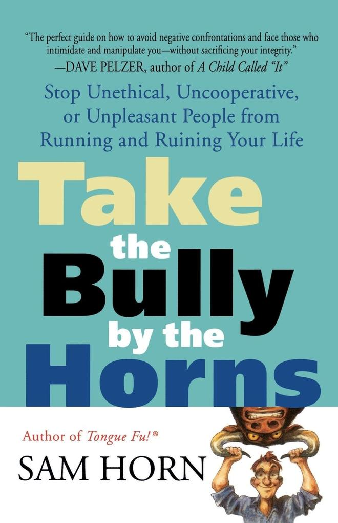 Take the Bully by the Horns als Taschenbuch
