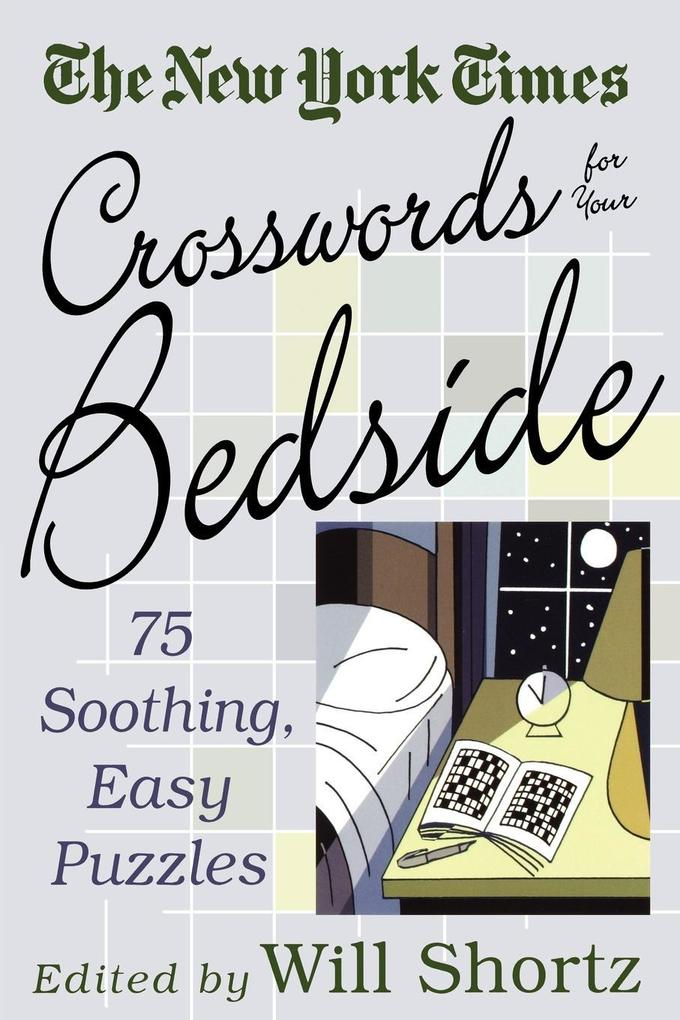 The New York Times Crosswords for Your Bedside als Taschenbuch