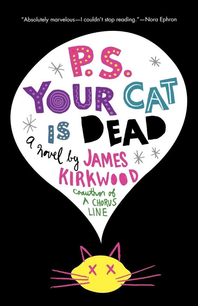 P.S. Your Cat Is Dead als Taschenbuch