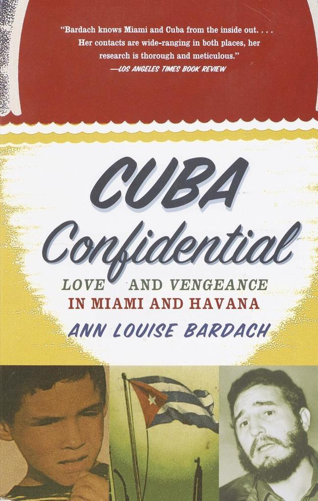Cuba Confidential: Love and Vengeance in Miami and Havana als Taschenbuch